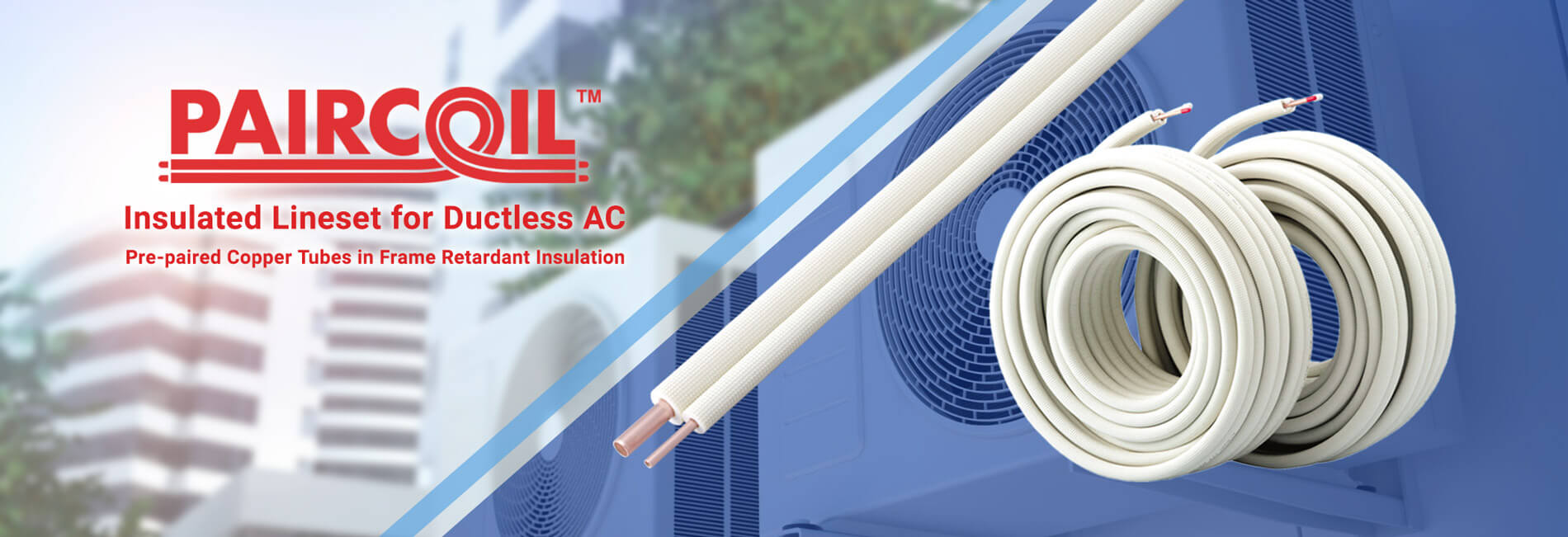 PAIRCOIL   Insulated Lineset for Ductless AC   Pre-paired Copper Tubes in Frame Retardant Insulation