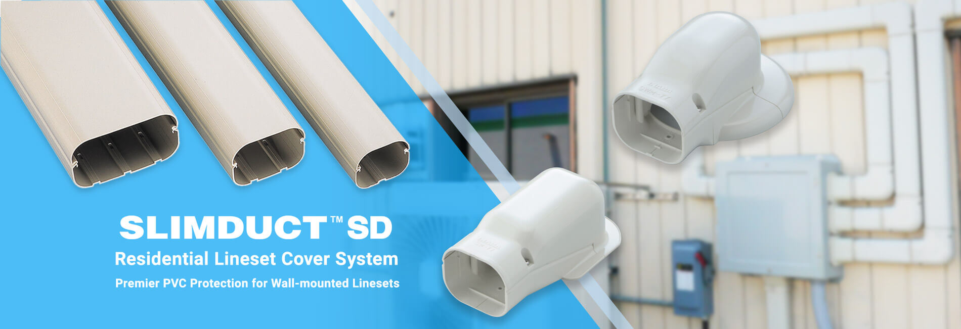 SLIMDUCT SD | Residential Lineset Cover System | Premier PVC Protection for Wall-mounted Linesets